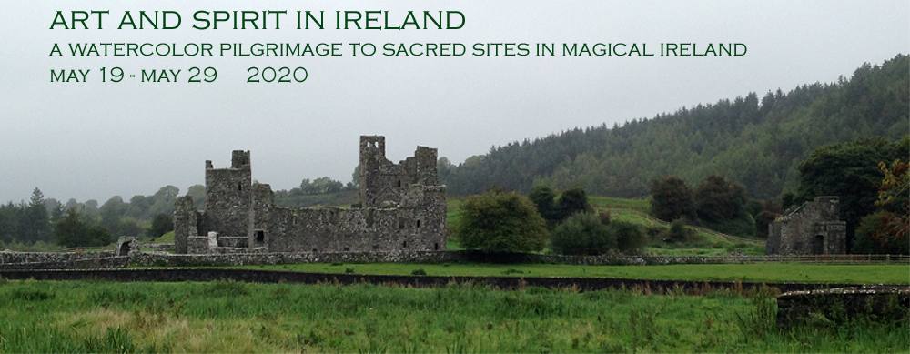 Art & Spirit in Ireland   May 2020 @ Two Magical Locations | 0