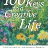 Book cover - 100 Keys To a Creative Life
